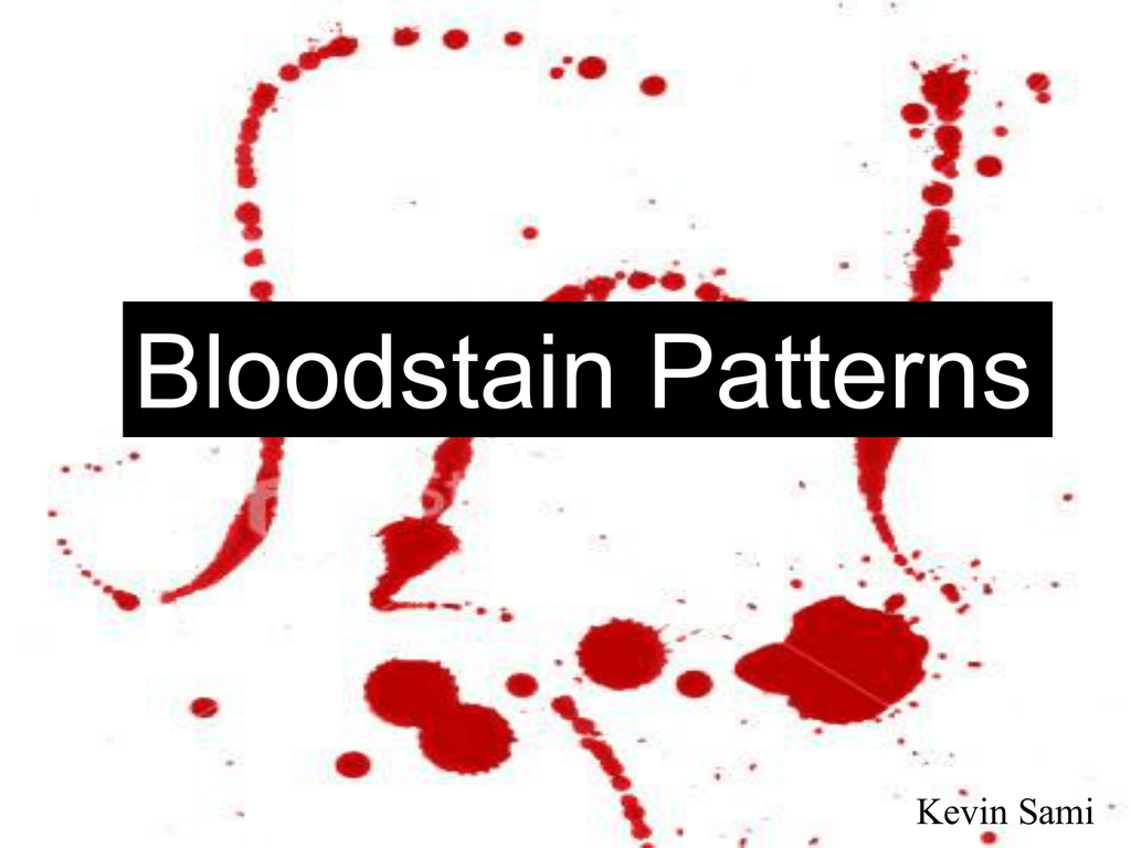 Blood Stain Patterns Custom Design Ideas