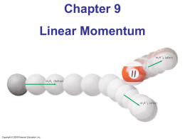 PSE4_Lecture_Ch09 - Linear Momentum