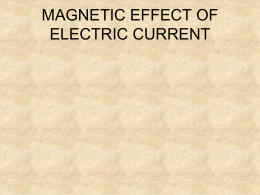 form 2- 16 magnetic effect of electric current - KCPE-KCSE