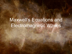 Maxwell`s Equations and Electromagnetic Waves