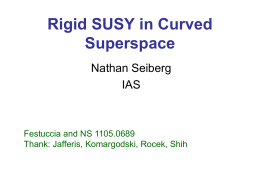 Rigid SUSY in Curved Superspace