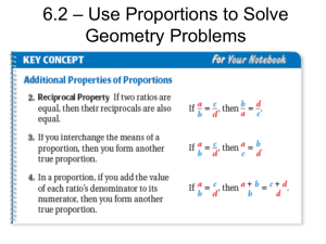6.2 – Use Proportions to Solve Geometry Problems