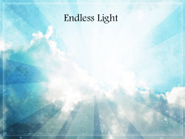 Endless Light