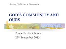 GOD`S COMMUNITY AND OURS