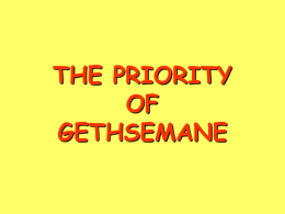 """The Priority of Gethsemane"""