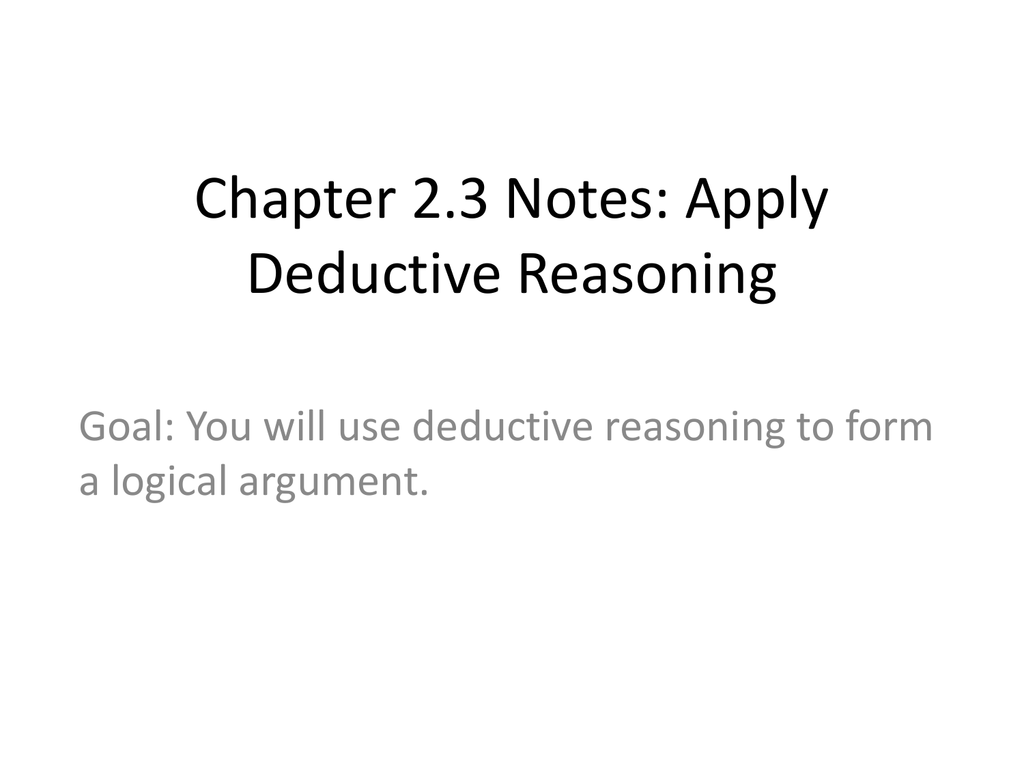 Chapter 23 Notes Apply Deductive Reasoning