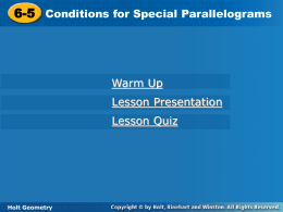 Geo 6.5 Conditions for Special Parallelograms PPT