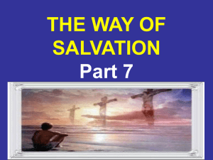 The way of salvation. Part 7 - Greatbarr Church of Christ