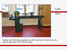 Wood Lathe Quiz - Thurso High Technologies