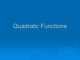 Click Here for Notes on Quadratic Functions