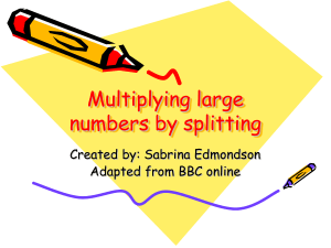 Multiplying large numbers by splitting