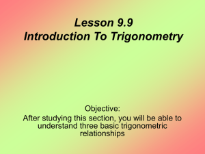 Lesson 9.9 Introduction To Trigonometry