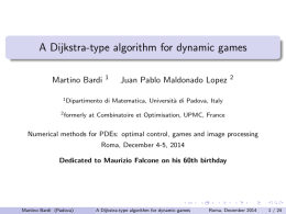 A Dijkstra-type algorithm for dynamic games