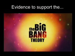 Evidence that Supports the Big Bang Theory