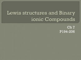 Lewis structures and Binary ionic Compounds