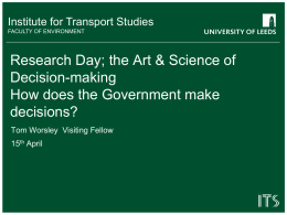Tom Worsley, CBE: How does the Government make decisions?