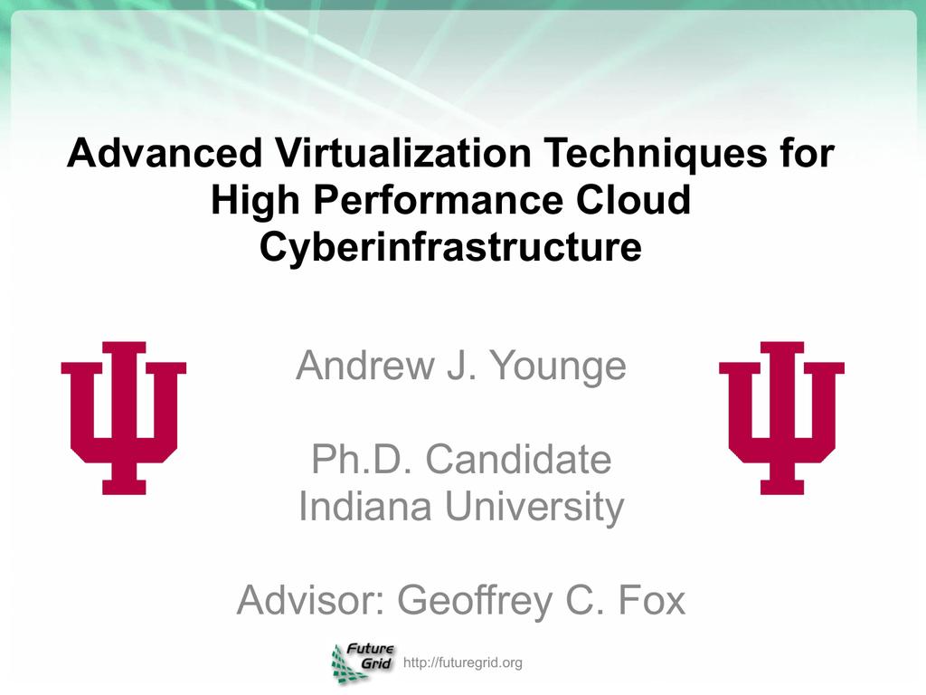 Advanced Virtualization Techniques for High