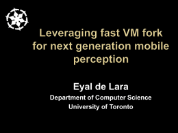 Leveraging Fast VM Fork for Next Generation Mobile Perception