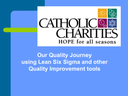 Our Quality Journey Using Lean Six Sigma
