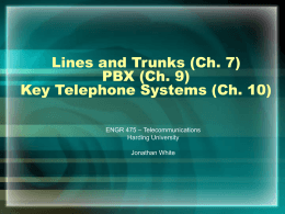 Lines, Trunks, PBX, and Key Telephone Systems