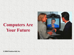 Slide 3 Computers Are Your Future Chapter 3
