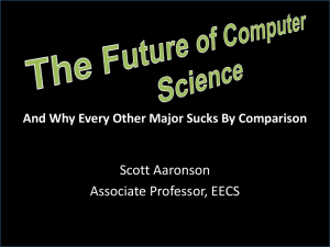 The Future of Computer Science, and Why Every