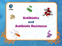Antimicrobial Resistance & Stewardship