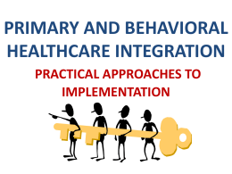 Primary and Behavioral HealthCare Integration Project