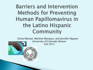 Human Papillomavirus in the Latino/ Hispanic Community