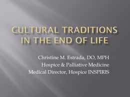 Cultural Traditions in End of Life Care