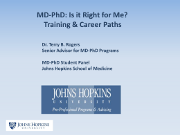 MD-PhD: Is it Right for Me?