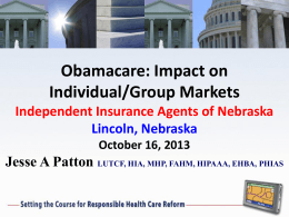Obamacare: Impact on Individual/Group Markets Independent