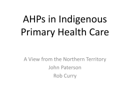AHPs in Indigenous Primary Health Care – A View from the Northern