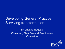 Dr Chaand Nagpaul - Developing General Practice