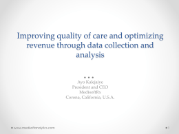 Improving quality of care and optimizing revenue through data