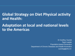 Global Strategy on Diet Physical activity and Health