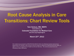 Root Cause Analysis in Care Transitions: Chart Review
