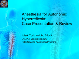 Anesthesia for Autonomic Hyperreflexia