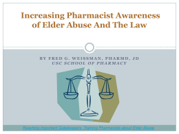 Increasing Pharmacist Awareness of Elder Abuse And The Law