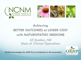 The Benefits of Increasing the Access To Naturopathic Doctors