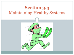 Section 3.3. Maintaining Healthy Systems