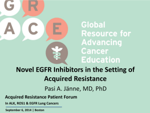 Novel EGFR Inhibitors in the Setting of Acquired