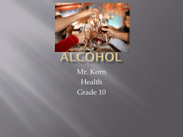 ALCOHOL Chapter 15 Section 1