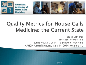 Quality Metrics for Housecalls Medicine: the Current State / Linking