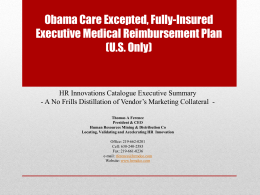 Fully-Compliant, Insured Executive Medical Reimbursement Plan