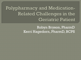 Polypharmacy and Medication-Related Challenges in the Geriatric
