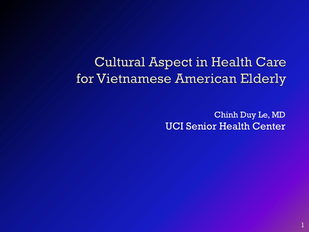 Cultural Aspect in Health Care for Vietnamese American