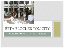 BETA BLOCKER TOXICITY - the UNC Department of Medicine