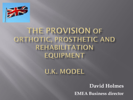 The Provision of Orthotic, Prosthetic and Rehabilitation Equipment