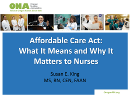 Affordable Care Act: What It Means and Why It Matters to Nurses